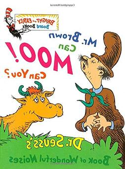 Mr. Brown Can Moo, Can You : Dr. Seuss's Book of Wonderful N