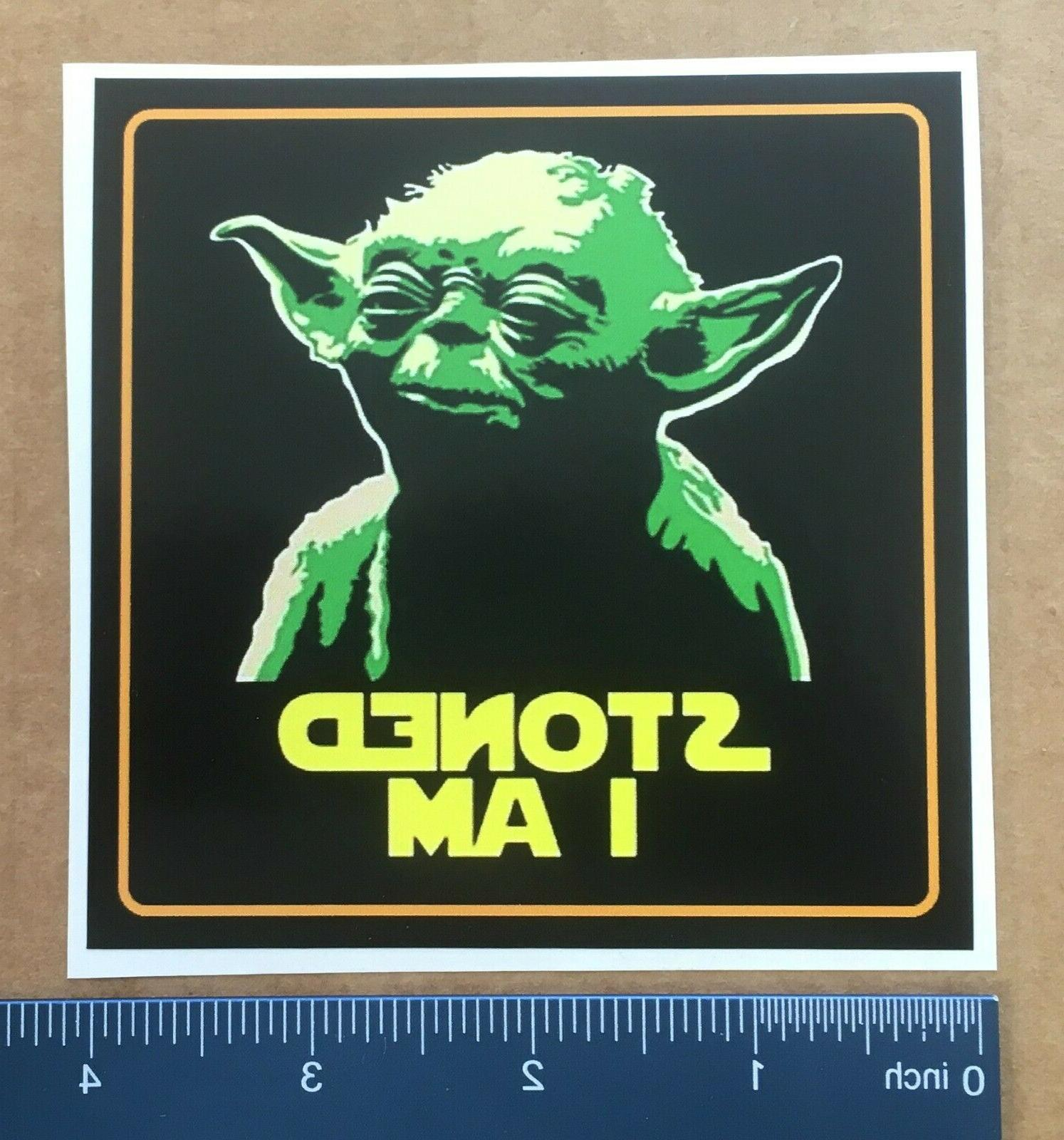 "4"" ""Stoned Am"" YODA sticker. Weed, car, laptop."